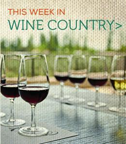 This week in Wine Country